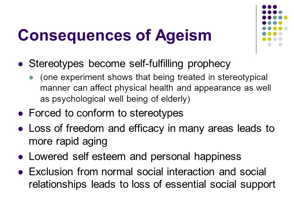 Consequences of Ageism