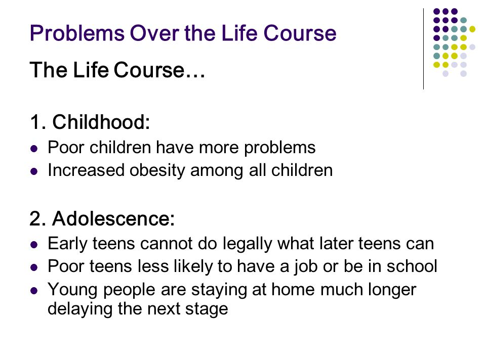 Problems Over the Life Course