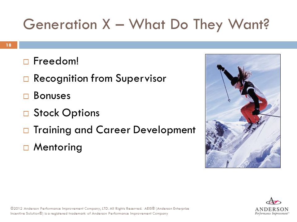 Generation X – What Do They Want