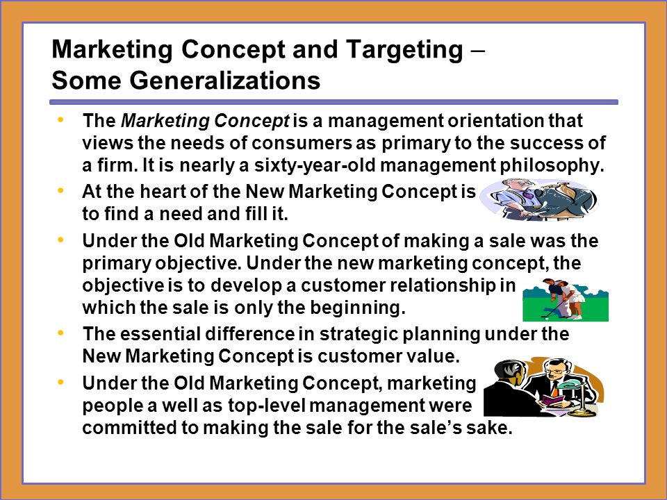 Marketing Concept and Targeting – Some Generalizations