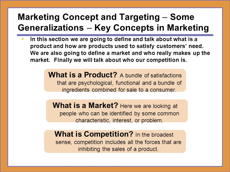 Marketing Concept and Targeting – Some Generalizations – Key Concepts in Marketing