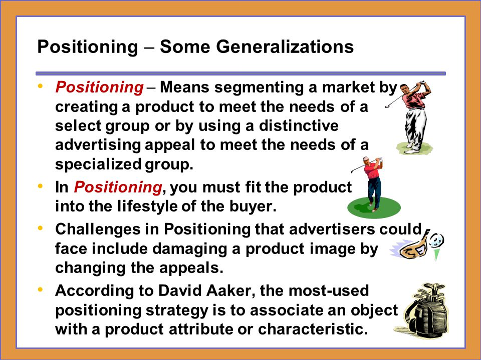 Positioning – Some Generalizations