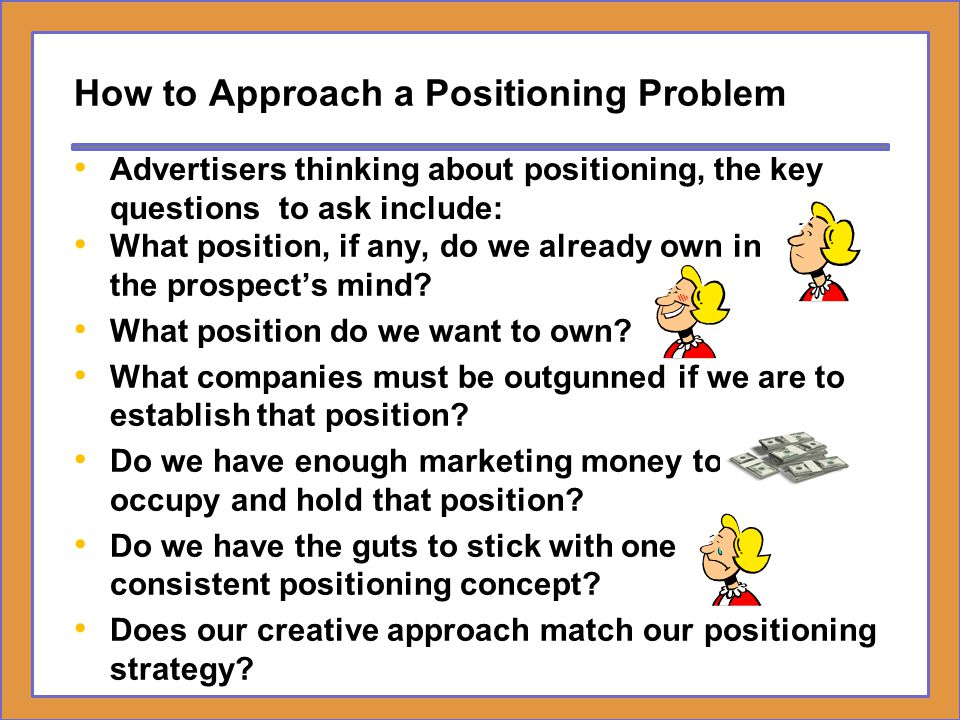 How to Approach a Positioning Problem