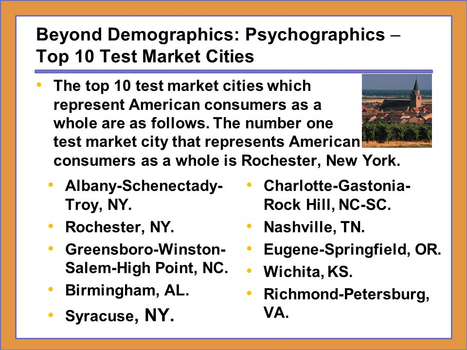 Beyond Demographics: Psychographics – Top 10 Test Market Cities