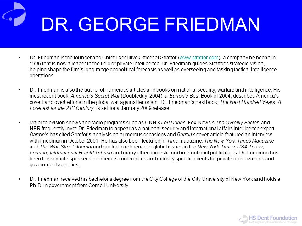 DR. GEORGE FRIEDMAN
