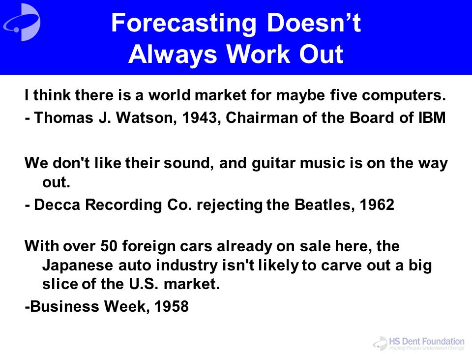Forecasting Doesn't Always Work Out