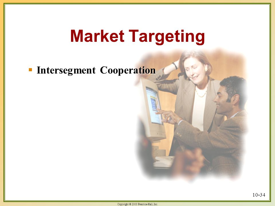 Market Targeting Intersegment Cooperation