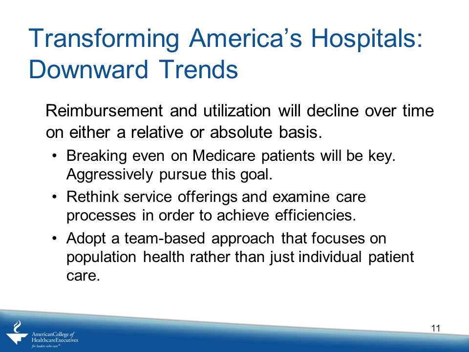 Transforming America's Hospitals: Downward Trends