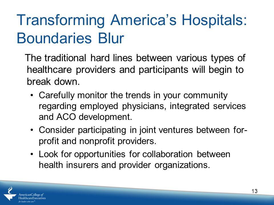 Transforming America's Hospitals: Boundaries Blur