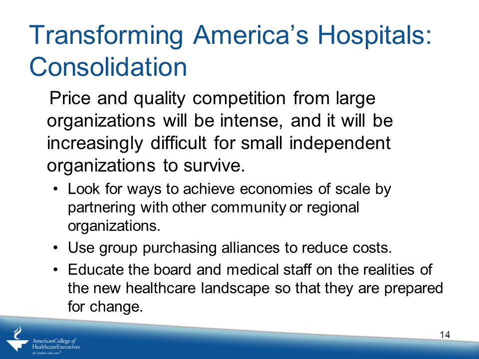 Transforming America's Hospitals: Consolidation