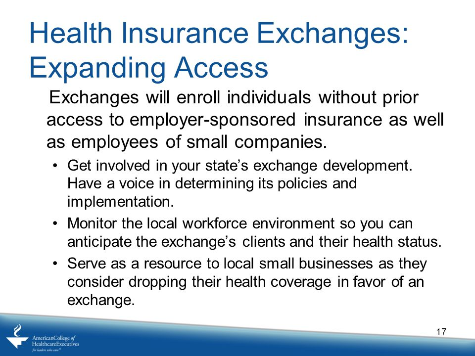 Health Insurance Exchanges: Expanding Access