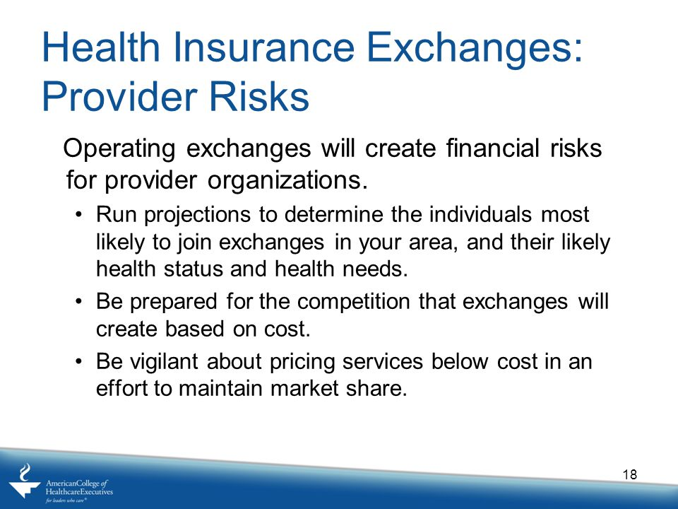 Health Insurance Exchanges: Provider Risks