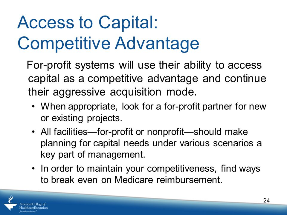 Access to Capital: Competitive Advantage