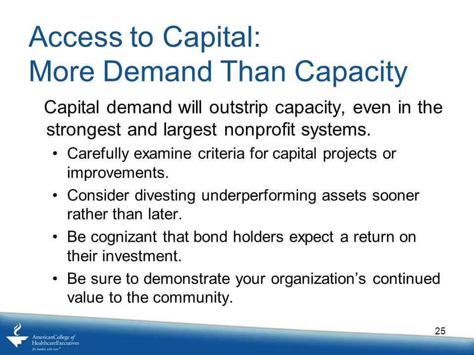 Access to Capital: More Demand Than Capacity