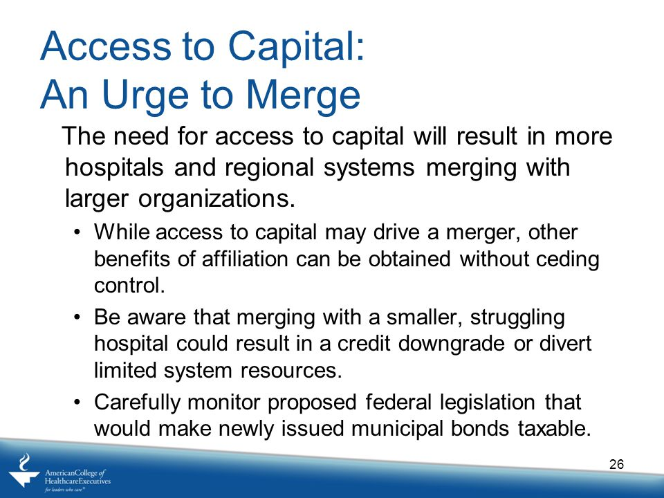 Access to Capital: An Urge to Merge