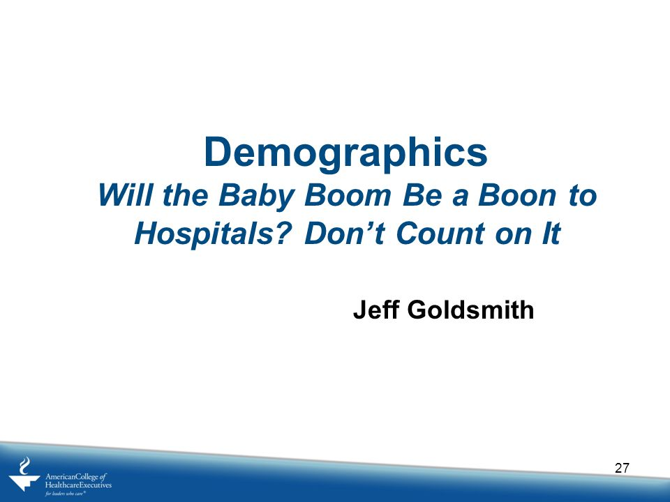Will the Baby Boom Be a Boon to Hospitals Don't Count on It