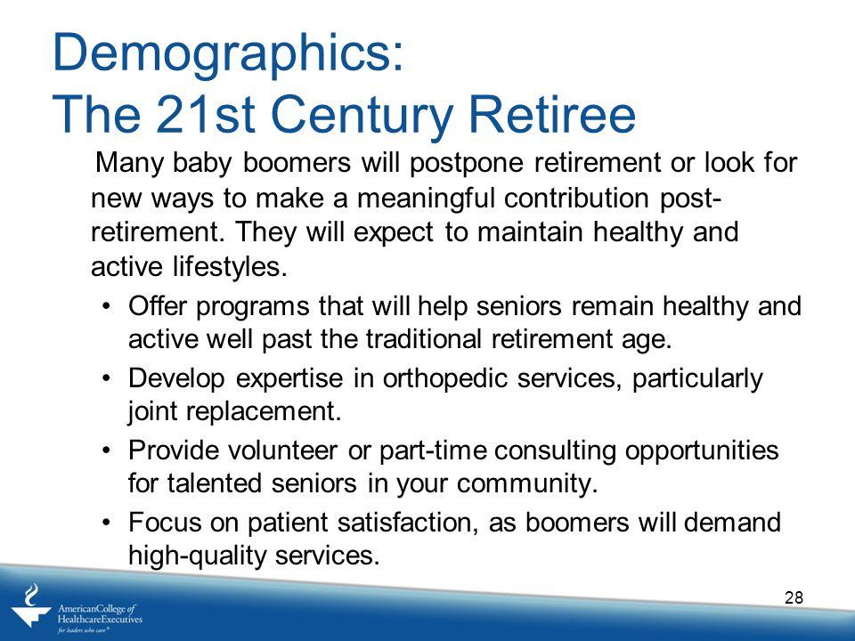Demographics: The 21st Century Retiree