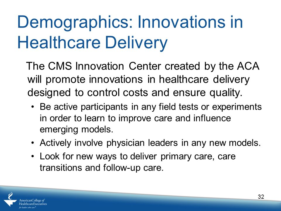 Demographics: Innovations in Healthcare Delivery