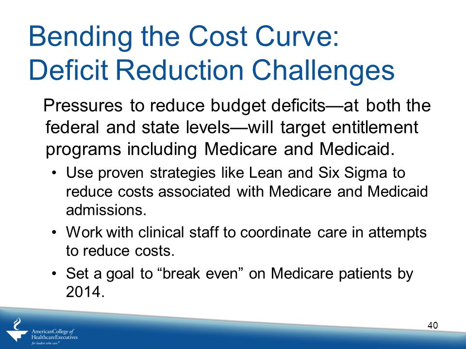 Bending the Cost Curve: Deficit Reduction Challenges