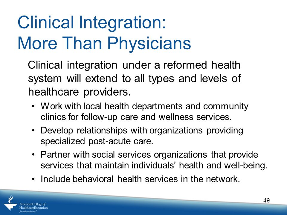 Clinical Integration: More Than Physicians