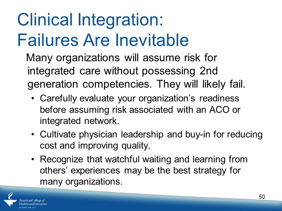 Clinical Integration: Failures Are Inevitable
