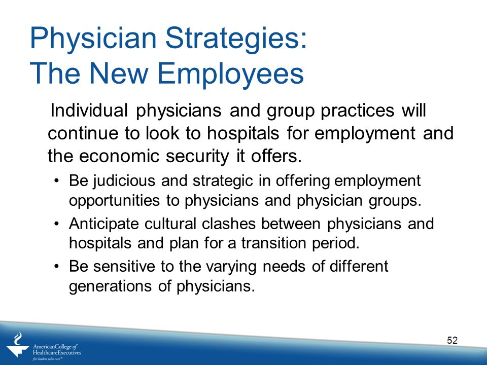 Physician Strategies: The New Employees