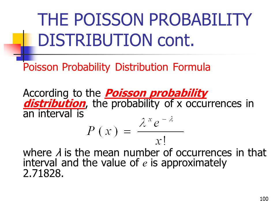 THE POISSON PROBABILITY DISTRIBUTION cont.