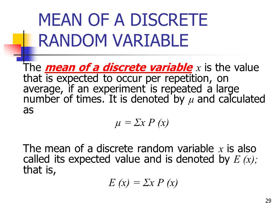 MEAN OF A DISCRETE RANDOM VARIABLE