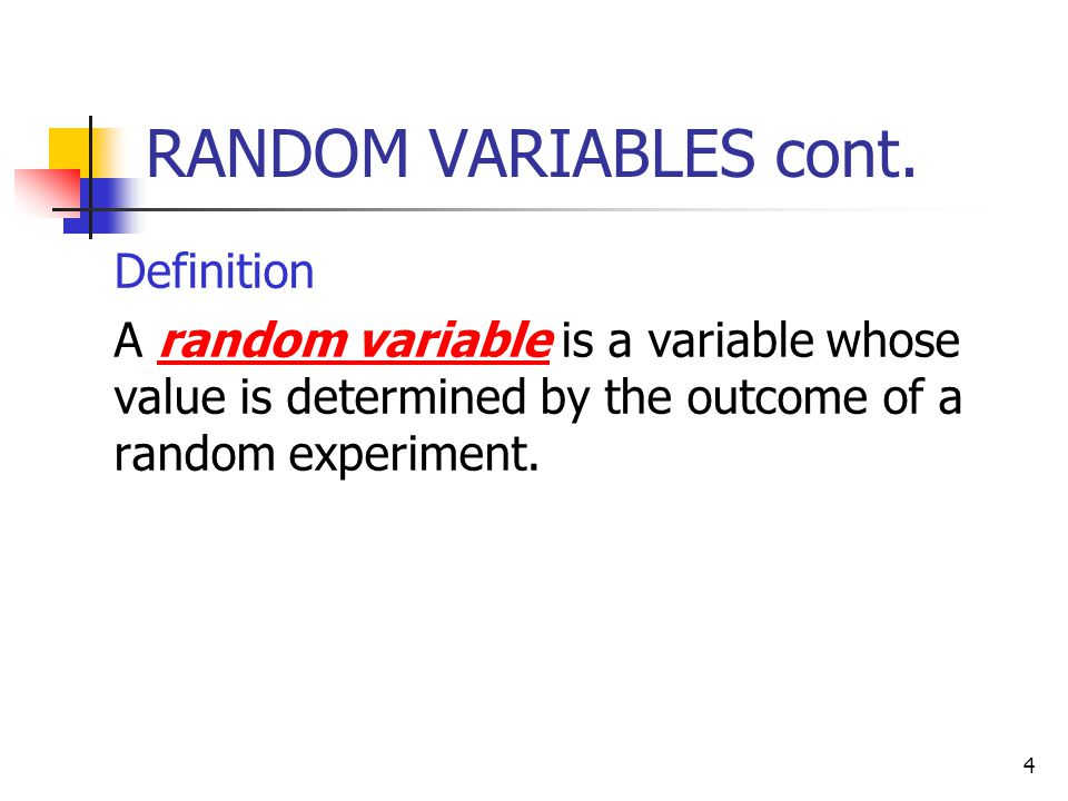 RANDOM VARIABLES cont. Definition