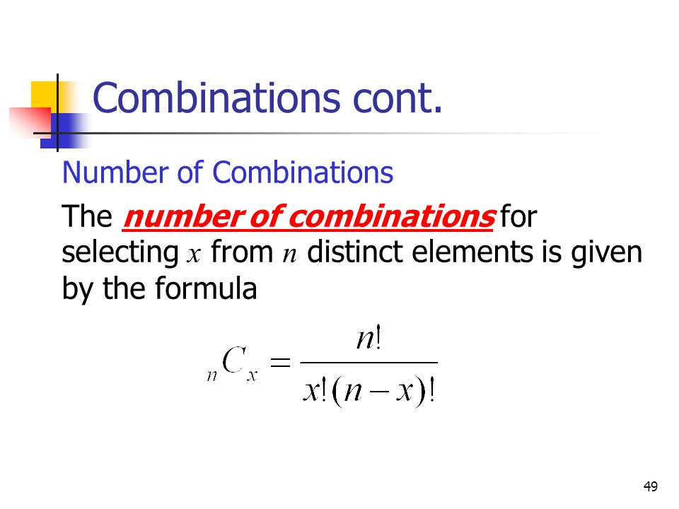 Combinations cont. Number of Combinations