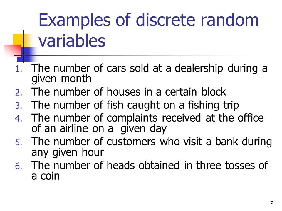 Examples of discrete random variables