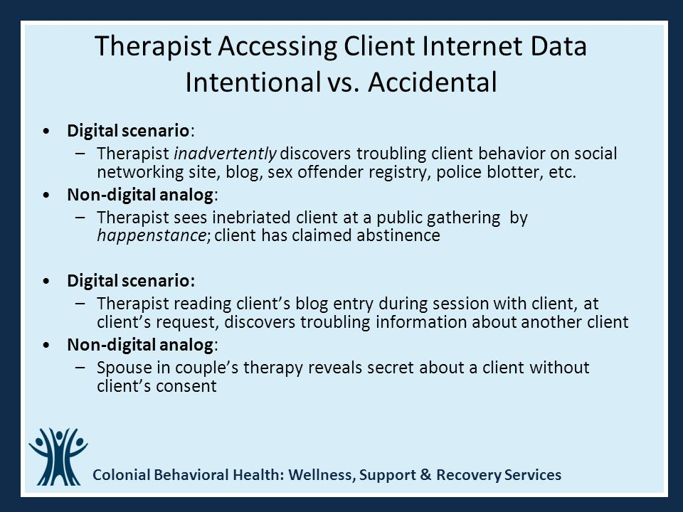 Therapist Accessing Client Internet Data Intentional vs. Accidental