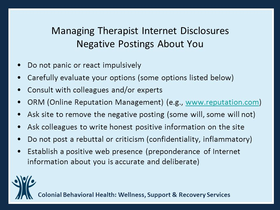 Managing Therapist Internet Disclosures Negative Postings About You