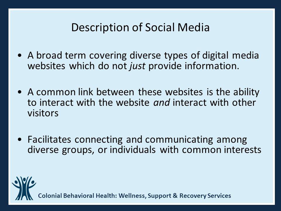 Description of Social Media