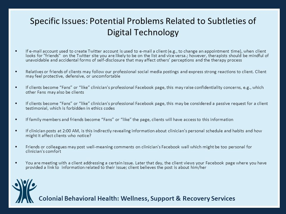 Specific Issues: Potential Problems Related to Subtleties of Digital Technology