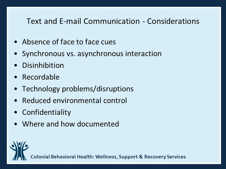 Text and E-mail Communication - Considerations