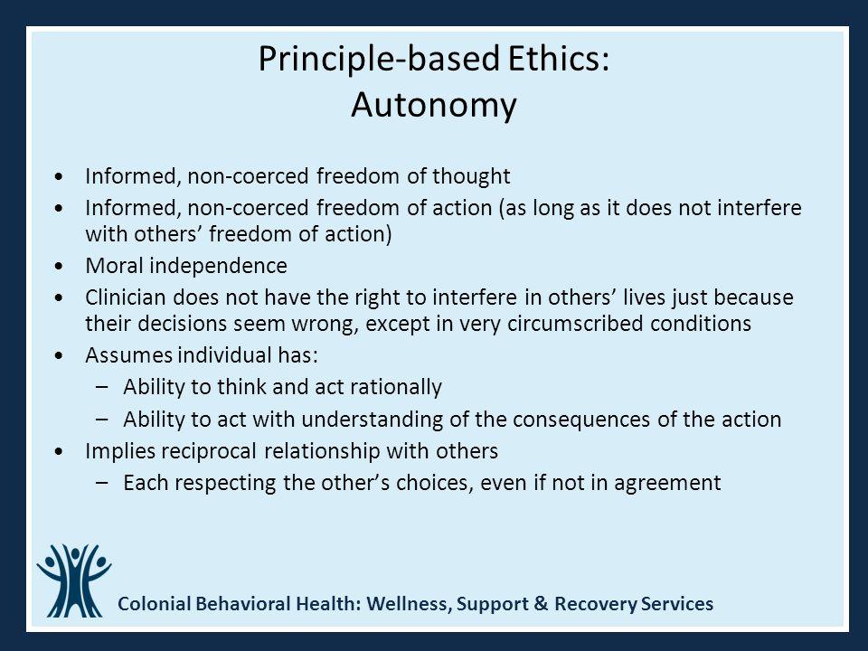 Principle-based Ethics: Autonomy