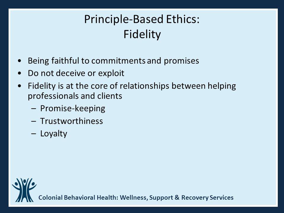 Principle-Based Ethics: Fidelity
