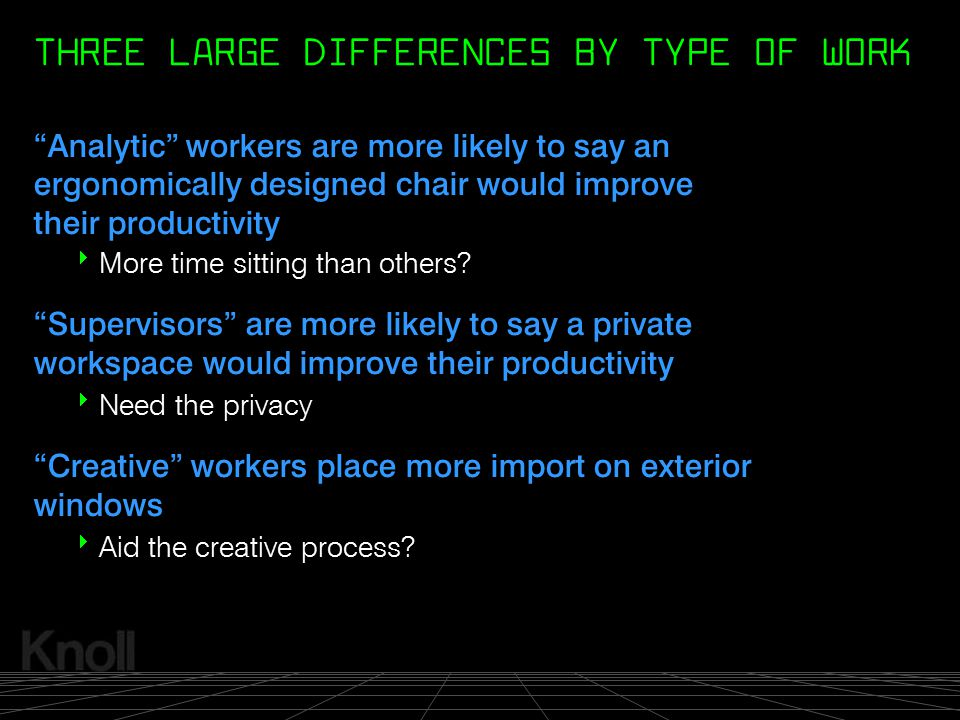 THREE LARGE DIFFERENCES BY TYPE OF WORK