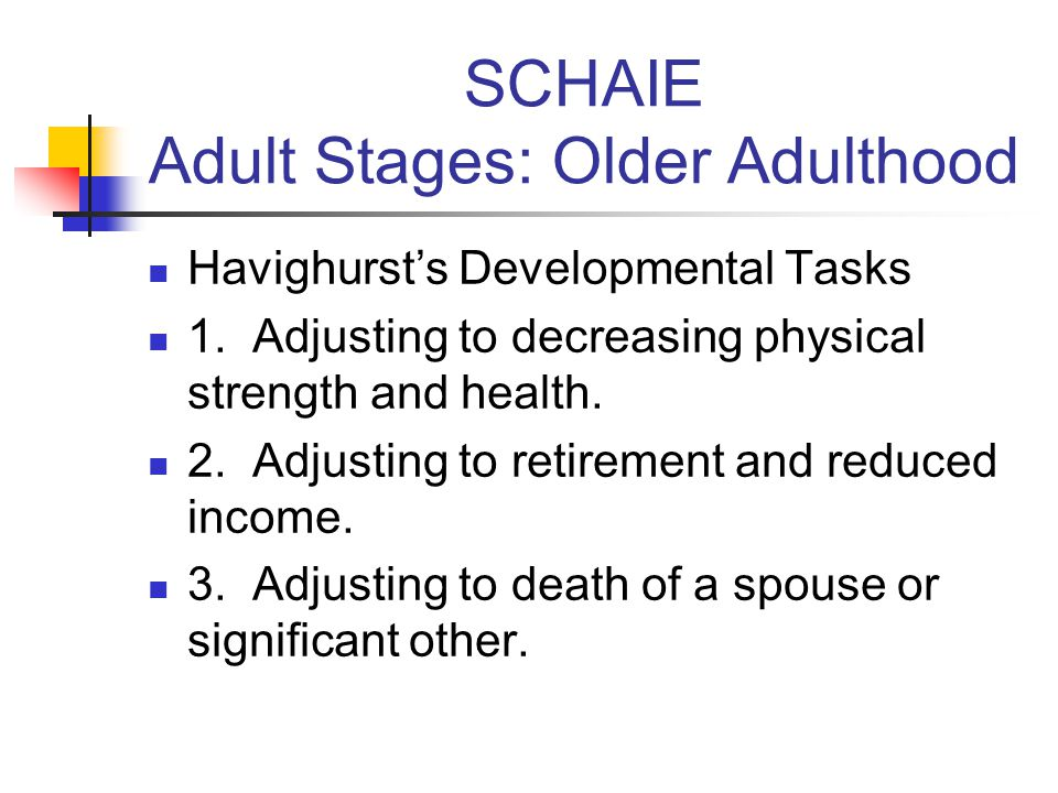 SCHAIE Adult Stages: Older Adulthood