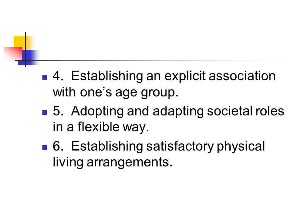 4. Establishing an explicit association with one's age group.