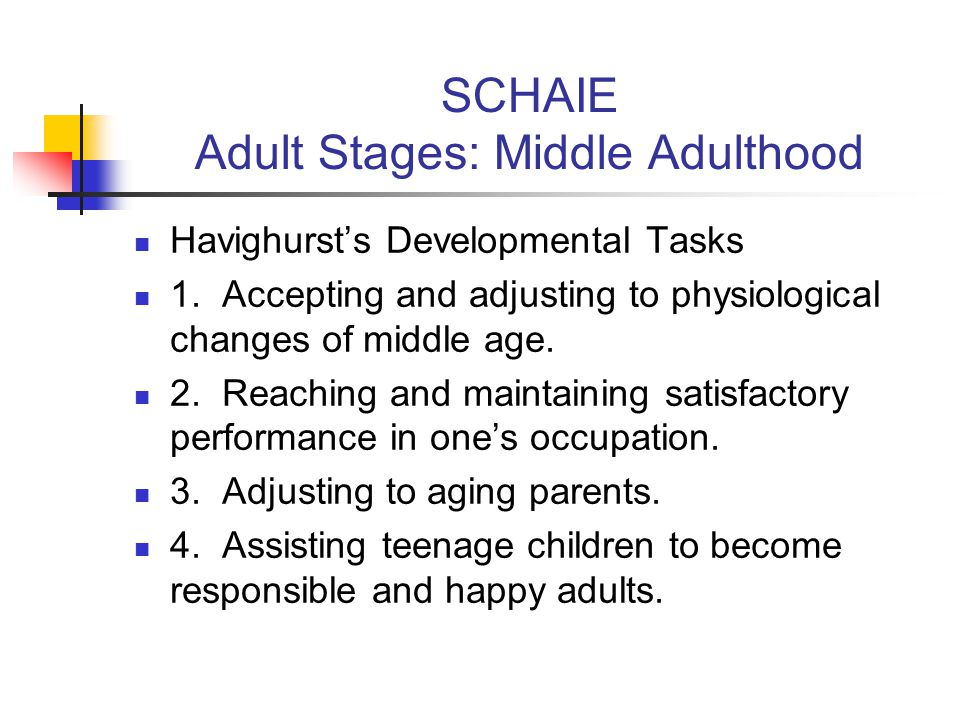 SCHAIE Adult Stages: Middle Adulthood