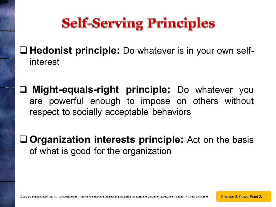 Self-Serving Principles