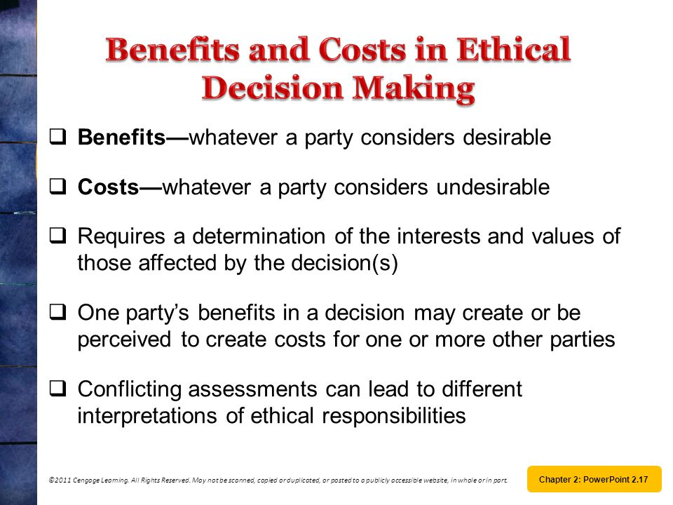 Benefits and Costs in Ethical Decision Making