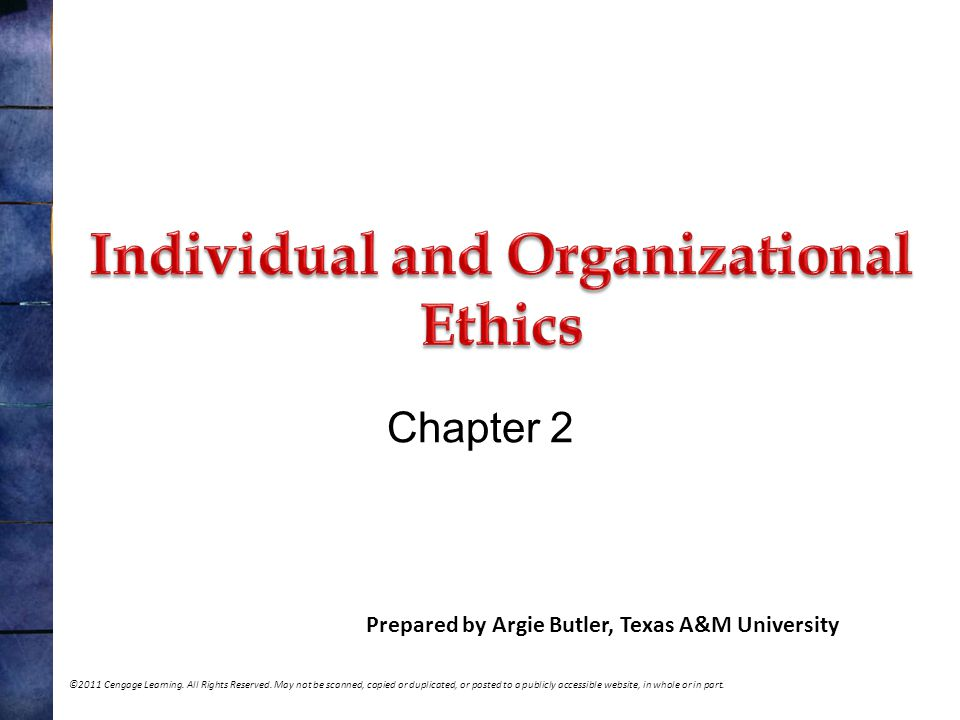 Individual and Organizational Ethics