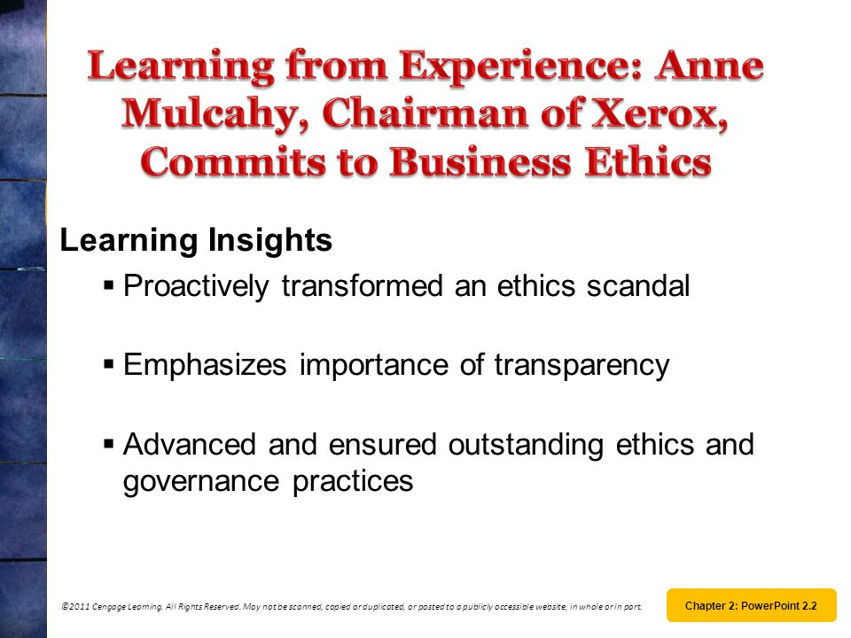 Learning from Experience: Anne Mulcahy, Chairman of Xerox, Commits to Business Ethics Learning Insights.