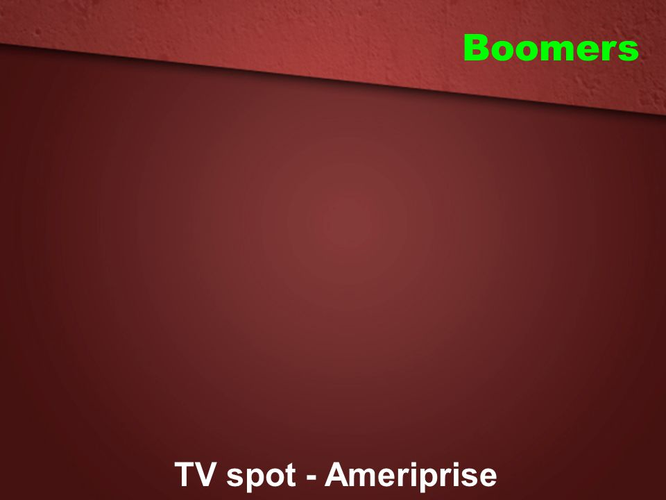 Boomers TV spot - Ameriprise