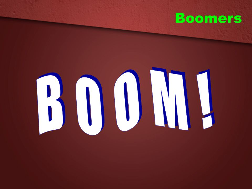 Boomers BOOM!