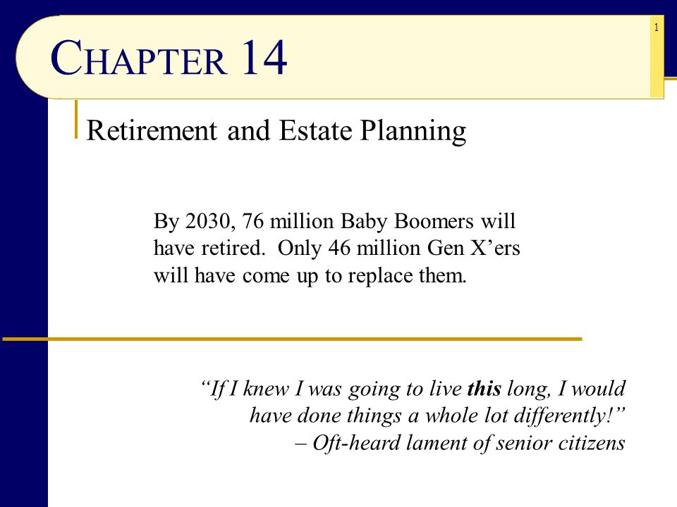 CHAPTER 14 Retirement and Estate Planning