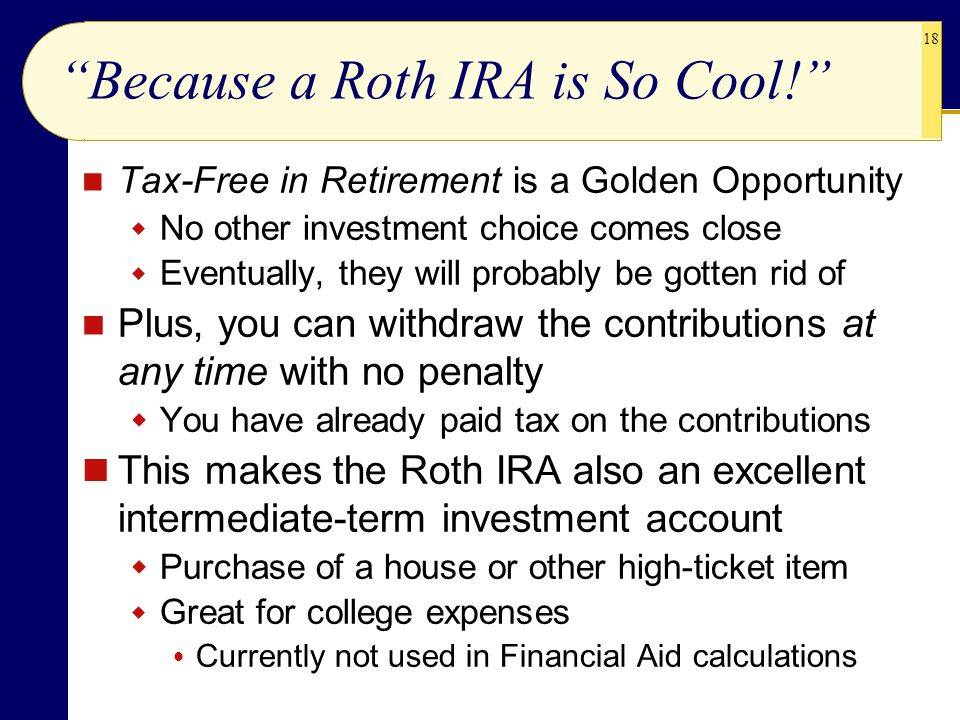 Because a Roth IRA is So Cool!